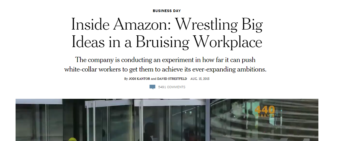 You Might Or Might Not Have Heard About The New York Times Article That Sharply Criticized Amazon For Its Workplace Conditions But Its There And Its Been